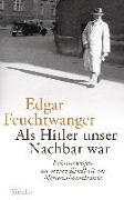 Cover-Bild zu Als Hitler unser Nachbar war von Feuchtwanger, Edgar