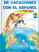 Cover-Bild zu Volumen 2: De vacaciones con el español - De vacaciones con el español