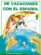 Cover-Bild zu Volumen 1: De vacaciones con el español - De vacaciones con el español