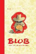 Cover-Bild zu Blob: The Ugliest Animal in the World von Sorman, Joy