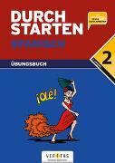 Cover-Bild zu Durchstarten Spanisch 2. Übungsbuch von Bauer, Reinhard