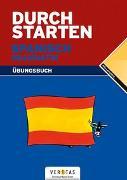 Cover-Bild zu Durchstarten Spanisch Grammatik. Übungsbuch von Veegh, Monika