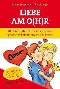 Cover-Bild zu Liebe am O(h)r, Liebe am Ohr von Lange, Helmut