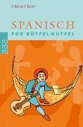 Cover-Bild zu Spanisch für Büffelmuffel von Kehr, Christof