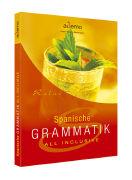 Cover-Bild zu Spanische Grammatik ALL INCLUSIVE von Beckmann, Hans-Georg