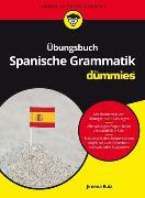 Cover-Bild zu Übungsbuch Spanische Grammatik für Dummies von Ruiz, Jimena