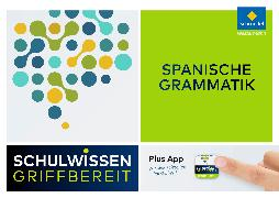 Cover-Bild zu Schulwissen griffbereit. Spanische Grammatik von Carlos Sanz Oberberger