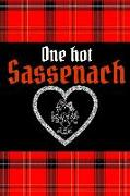 Cover-Bild zu One Hot Sassenach: Perfect for Notes, Journaling, Mother's Day and Christmas Gifts Homework Book Notepad Notebook Composition and Journal von Designs, Retrosun