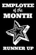 Cover-Bild zu Employee of the Month Runner Up: Business Sales Team Book Notepad Notebook Composition and Journal Gratitude Diary Gift Present von Designs, Retrosun