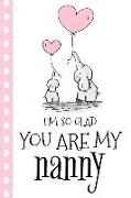 Cover-Bild zu I'm So Glad You Are My Nanny: Cute Baby Elephant Perfect for Notes, Journaling, Mother's Day and Christmas Gifts Book Notepad Notebook Composition a von Designs, Retrosun