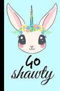 Cover-Bild zu Go Shawty: Funny Unicorn Gift for Short People Homework Book Notepad Notebook Composition and Journal Gratitude Diary von Designs, Retrosun