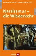 Cover-Bild zu Narzissmus - die Wiederkehr von Bierhoff, Hans-Werner