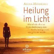 Cover-Bild zu Heilung im Licht von Moorjani, Anita