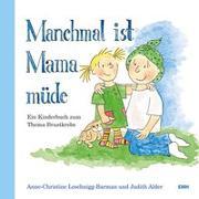 Cover-Bild zu Manchmal ist Mama müde von Alder, Judith