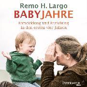 Cover-Bild zu Babyjahre (Audio Download) von Largo, Remo H.