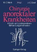 Cover-Bild zu Chirurgie anorektaler Krankheiten von Givel, Jean-Claude (Hrsg.)