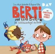 Cover-Bild zu Berti und seine Brüder - Teil 1: Die Schokoladenkugel des Bösen von Dickreiter, Lisa-Marie