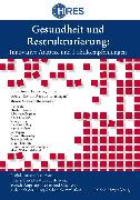 Cover-Bild zu Gesundheit und Restrukturierung (eBook) von Kieselbach, Thomas