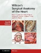 Cover-Bild zu Wilcox's Surgical Anatomy of the Heart von Anderson, Robert H.
