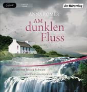 Cover-Bild zu Am dunklen Fluss von Romer, Anna