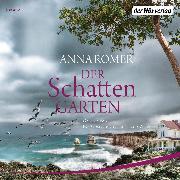 Cover-Bild zu Der Schattengarten (Audio Download) von Romer, Anna
