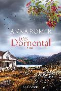 Cover-Bild zu Das Dornental (eBook) von Romer, Anna