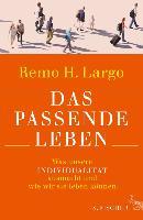 Cover-Bild zu Das passende Leben (eBook) von Largo, Remo H.
