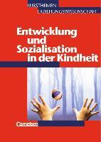 Cover-Bild zu Kursthemen Erziehungswissenschaft 3. Entwicklung und Sozialisation in der Kindheit von Bubolz, Georg