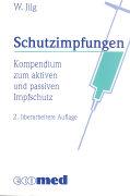 Cover-Bild zu Schutzimpfungen von Jilg, Wolfgang