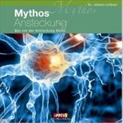 Cover-Bild zu Mythos Ansteckung von Loibner, Johann