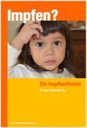Cover-Bild zu Impfen? von Ilg, Alexander