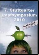 Cover-Bild zu 7. Stuttgarter Impfsymposium 2010 von Meyer, Alfons (Erz.)