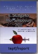 Cover-Bild zu 8. Stuttgarter Impf-Symposium 2011 von Loibner, Johann