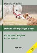 Cover-Bild zu Machen Tierimpfungen Sinn? von Tolzin, Hans U. P.