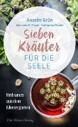 Cover-Bild zu Sieben Kräuter für die Seele von Grün, Anselm