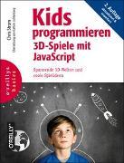 Cover-Bild zu Kids programmieren 3D-Spiele mit JavaScript von Strom, Chris
