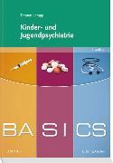 Cover-Bild zu BASICS Kinder- und Jugendpsychiatrie von Lempp, Thomas