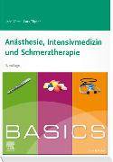 Cover-Bild zu BASICS Anästhesie, Intensivmedizin und Schmerztherapie von Vater, Jens