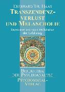 Cover-Bild zu Transzendenzverlust und Melancholie (eBook) von Haas, Eberhard Th.
