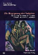 Cover-Bild zu Die Begegnung der Subjekte (eBook) von Potthoff, Peter (Hrsg.)