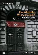 Cover-Bild zu Unpolitische Wissenschaft? (eBook) von Peglau, Andreas