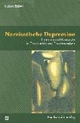 Cover-Bild zu Narzisstische Depression von Zabel, Lukas