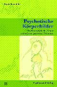 Cover-Bild zu Psychotische Körperbilder (eBook) von Rosenfeld, David