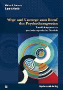Cover-Bild zu Wege und Umwege zum Beruf des Psychotherapeuten (eBook) von Martin, Rupert