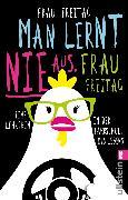 Cover-Bild zu Man lernt nie aus, Frau Freitag! (eBook) von Freitag, Frau