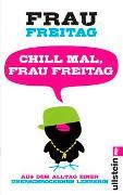 Cover-Bild zu Chill mal, Frau Freitag von Freitag, Frau