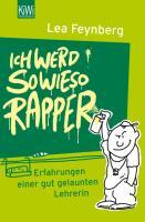Cover-Bild zu Ich werd sowieso Rapper (eBook) von Feynberg, Lea