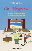 Cover-Bild zu Oh - Vergessen! (eBook) von Dunker, Anke