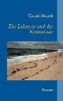 Cover-Bild zu Die Lehrerin und der Kommissar (eBook) von Maneth, Christel