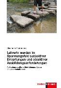 Cover-Bild zu LehrerIn werden im Spannungsfeld subjektiver Erwartungen und objektiver Ausbildungsanforderungen (eBook) von Ostermann, Elisabeth